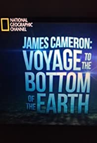 Primary photo for James Cameron: Voyage to the Bottom of the Earth