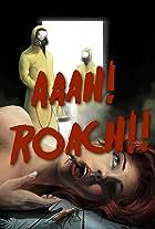 Aaah! Roach!