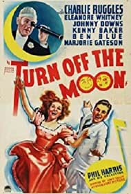 Johnny Downs, Charles Ruggles, and Eleanore Whitney in Turn Off the Moon (1937)
