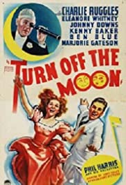 Turn Off the Moon Poster