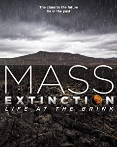Best websites for watching movies Mass Extinction: Life at the Brink (2014), Tian Wang [mkv] [Mkv]