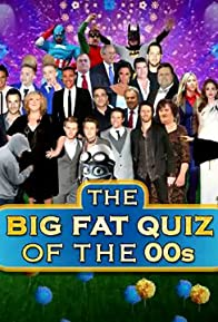 Primary photo for The Big Fat Quiz of the 00s
