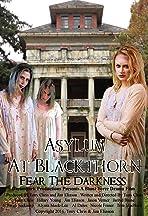 Asylum at Blackthorn
