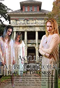 Primary photo for Asylum at Blackthorn
