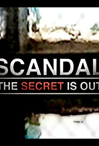 Primary photo for Scandal: The Secret Is Out