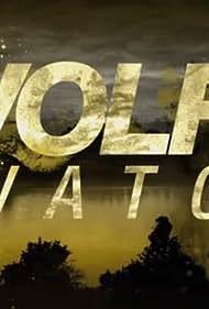 Wolf Watch (2014) Poster - TV Show Forum, Cast, Reviews