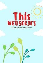 This WebSeries