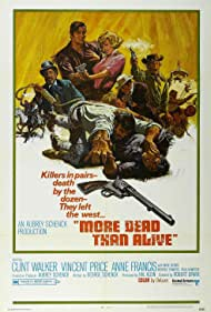 More Dead Than Alive (1969) Poster - Movie Forum, Cast, Reviews