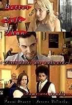 Better Safe Than