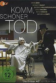 Komm, schöner Tod Poster