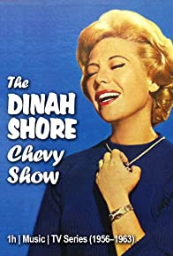 Primary photo for The Dinah Shore Chevy Show