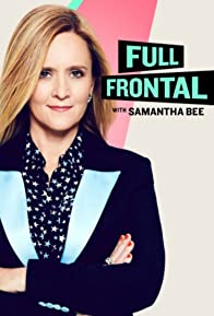 Primary photo for Full Frontal with Samantha Bee