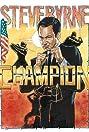Steve Byrne: Champion (2014) Poster