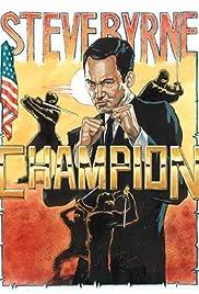 Steve Byrne: Champion (2014) 720p