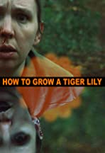 How to Grow a Tiger Lily