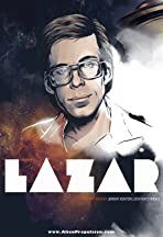 Lazar: Cosmic Whistleblower