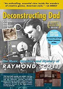 Psp movie mp4 downloads Deconstructing Dad: The Music, Machines and Mystery of Raymond Scott USA [480i]
