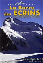 Montagnes de rêve: la Barre des Ecrins Poster