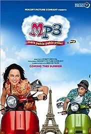 MP3: Mera Pehla Pehla Pyaar (2007) - IMDb