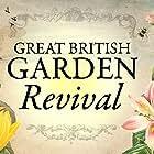Great British Garden Revival (2013)