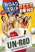 Road Trip: Beer Pong - Get Your Balls Wet: The Essentials of Beer Pong