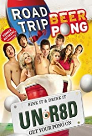 Road Trip: Beer Pong - Get Your Balls Wet: The Essentials of Beer Pong Poster