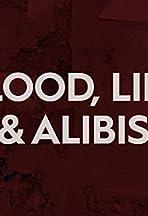 Blood, Lies and Alibis