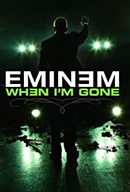 Eminem in Eminem: When I'm Gone (2005)