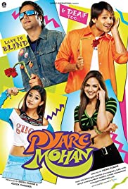 Pyare Mohan (2006) Poster - Movie Forum, Cast, Reviews