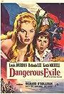 Dangerous Exile