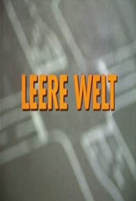 Primary photo for Leere Welt