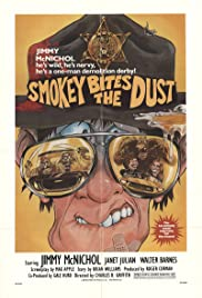 Smokey Bites the Dust (1981) Poster - Movie Forum, Cast, Reviews