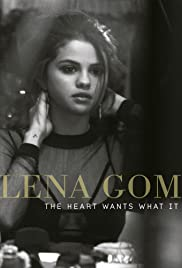 Selena Gomez: The Heart Wants What It Wants Poster