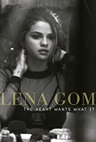 Primary photo for Selena Gomez: The Heart Wants What It Wants