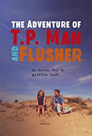 The Adventure of T.P. Man and Flusher Poster