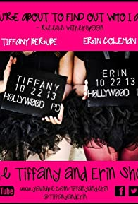 Primary photo for The Tiffany and Erin Show
