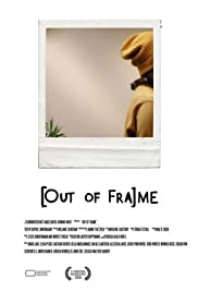 [Out of Fra]me Poster