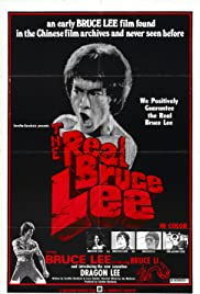 The Real Bruce Lee (1973) Poster - Movie Forum, Cast, Reviews