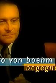 Gero von Boehm begegnet... (2002)