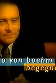 Gero von Boehm begegnet... Poster
