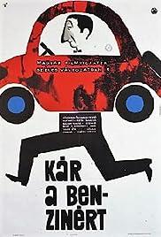 Kár a benzinért Poster