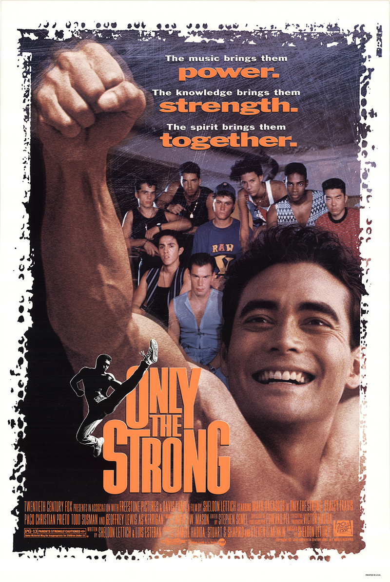 TIK STIPRIAUSI (1993) / ONLY THE STRONG