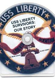 USS Liberty Survivors: Our Story Poster