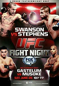the UFC Fight Night: Swanson vs. Stephens download