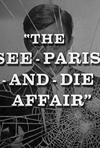 Primary photo for The See-Paris-And-Die Affair