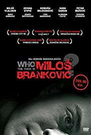 Who the Fuck Is Milos Brankovic? Poster