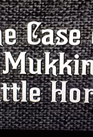 The Case of the Mukkinese Battle-Horn Poster