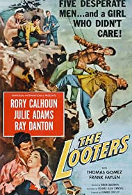 Rory Calhoun, Julie Adams, and Ray Danton in The Looters (1955)