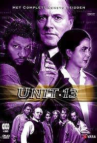 Caya de Groot, Frederik de Groot, Kenneth Herdigein, Yvonne van den Hurk, Han Oldigs, Mark Ram, and Peter Tuinman in Unit 13 (1996)