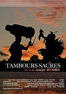 Tambours sacrés (2013)